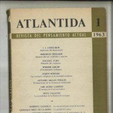 Coleccionismo de Revistas y Periódicos: ATLÁNTIDA REVISTA DEL PENSAMIENTO ACTUAL. ENERO-FEBRERO 1963. NOVIEMBRE 1971-DICIEMBRE 1972.. Lote 84715348