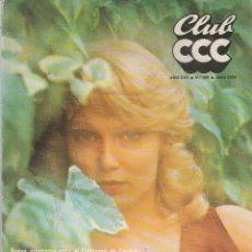 Coleccionismo de Revistas y Periódicos: REVISTA CLUB CCC Nº 289 ABRIL 1978. Lote 85292764
