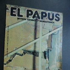 Coleccionismo de Revistas y Periódicos: EL PAPUS Nº 177 ( 8 OCTUBRE 1977 ) ATENTADO CONTRA LA EDITORIAL DE LA REVISTA / VOSOTROS FASCISTAS... Lote 86054300