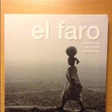 Coleccionismo de Revistas y Periódicos: EL FARO. PABELLÓN DE INICIATIVAS CIUDADANAS. INCLUYE CD!!!. Lote 86674272