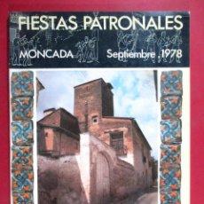 Sammeln von Zeitschriften und Zeitungen - MONCADA, REVISTA PROGRAMA DE FIESTAS PATRONALES 1978, VALENCIA - FB86 - 86736020