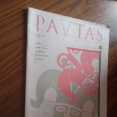 Coleccionismo de Revistas y Periódicos: PAVTAS 18. REVISTA -BOLETÍN INFORMACIÓN DE REVISTAS CULTURALES. BUEN ESTADO. GRAPA. RARA. Lote 87039140
