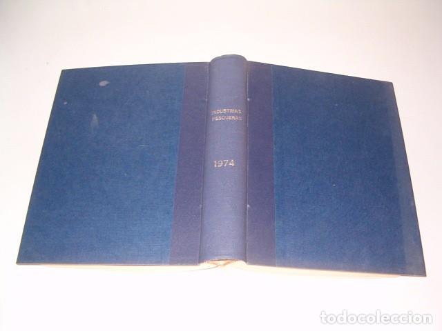VV. AA. INDUSTRIAS PESQUERAS. REVISTA MARÍTIMA QUINCENAL. AÑO 1974. RM80972. (Coleccionismo - Revistas y Periódicos Modernos (a partir de 1.940) - Otros)