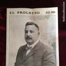 Coleccionismo de Revistas y Periódicos: EL PROGRESO 57 - 30 OCTUBRE 1910 - JOSÉ ORTEGA CONTRERAS. Lote 87103226