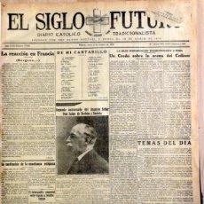Coleccionismo de Revistas y Periódicos: CARLISMO, EL SIGLO FUTURO. DIARIO CATOLICO TRADICIONALISTA.78 EJEMPLARES ENCUADERNADOS,1933. Lote 87127628