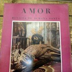 Coleccionismo de Revistas y Periódicos: AMOR - REVISTA DE SEMANA SANTA.- SEVILLA, ABRIL 1955.. Lote 87129236