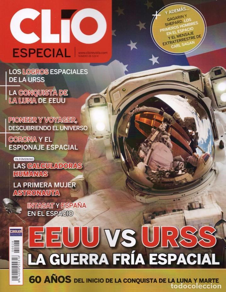 CLIO ESPECIAL N. 28 - EEUU VS. URSS; LA GUERRA FRIA ESPACIAL (NUEVA) (Coleccionismo - Revistas y Periódicos Modernos (a partir de 1.940) - Otros)