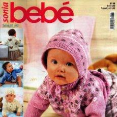 Coleccionismo de Revistas y Periódicos: SONIA BEBE N. 96 - TALLAS 56-92 (NUEVA). Lote 87354232