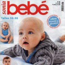 Coleccionismo de Revistas y Periódicos: SONIA BEBE N. 95 - TALLAS 50-98 (NUEVA). Lote 87354772