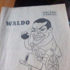 Coleccionismo de Revistas y Periódicos: WALDO FABRICANTE DE GOLES - MARCA PAGINAS DE LA 1 A LA 8 - 21 DE JULIO DE 1967. Lote 87386728