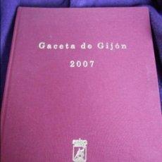 Coleccionismo de Revistas y Periódicos: GACETA DE GIJON 2007. TOMO ENCUADERNADO EN TELA CON LAS REVISTAS DEL AÑO 2007. CON ILUSTRACIONES Y F. Lote 87624992