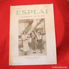 Coleccionismo de Revistas y Periódicos: ESPLAI - Nº132 ANY IV - 10 JUNY 1934 - AEROPUERTO DEL PRAT. Lote 87699136