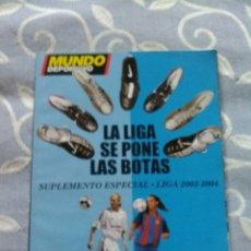 Coleccionismo de Revistas y Periódicos: MUNDO DEPORTIVO SUPLEMENTO ESPECIA LIGA 2003-2004. Lote 88398147