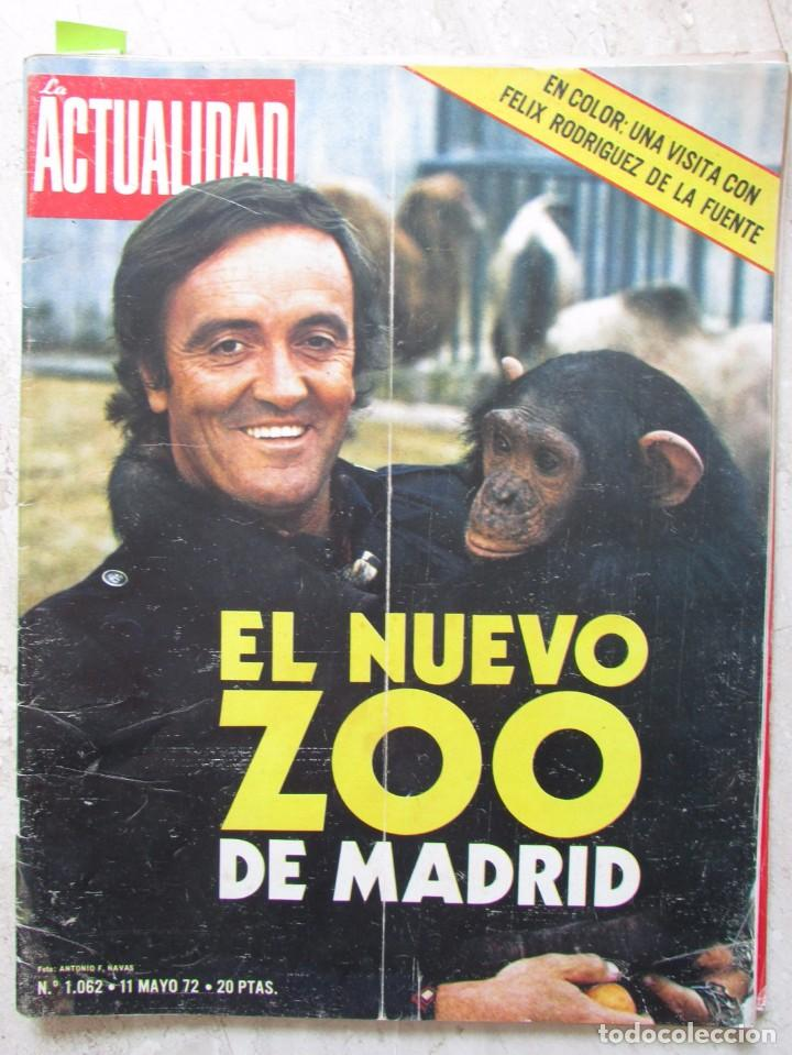 LA ACTUALIDAD ESPAÑOLA 1062 1972 FELIX RODRIGUEZ DE LA FUENTE, BOB BEAMON, RICARDO JIMENEZ (Coleccionismo - Revistas y Periódicos Modernos (a partir de 1.940) - Otros)