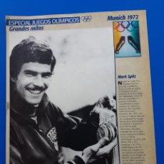 Coleccionismo de Revistas y Periódicos: ESPECIAL JUEGOS OLÍMPICOS. GRANDES MITOS - RECORTE SUPERTELE: MARK SPITZ OLIMPIADAS MUNICH 1972. Lote 88826795