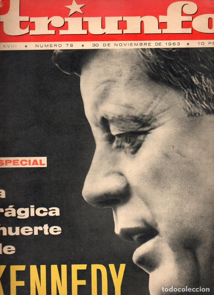 TRIUNFO 30 DE NOVIEMBRE DE1963: LA TRÁGICA MUERTE DE KENNEDY (Coleccionismo - Revistas y Periódicos Modernos (a partir de 1.940) - Otros)