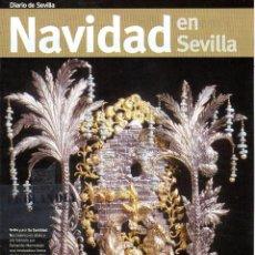 Coleccionismo de Revistas y Periódicos: SUPLEMENTO DIARIO DE SEVILLA EKL NAVIDAD EN SEVILLA. Lote 88996512