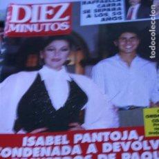 Coleccionismo de Revistas y Periódicos: ISABEL PANTOJA ANGELES MARTIN RAFFAELLA CARRA LORENZO LAMAS LOLA FLORES 1994. Lote 89291428