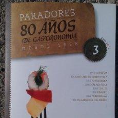 Coleccionismo de Revistas y Periódicos: REVISTA PARADORES 80 AÑOS DE GASTRONOMÍA DESDE 1928. Nº 3 ENERO-2009. Lote 89452444