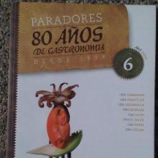 Coleccionismo de Revistas y Periódicos: REVISTA PARADORES 80 AÑOS DE GASTRONOMÍA DESDE 1928. Nº 6 ABRIL-2009. Lote 89454128