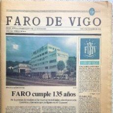Coleccionismo de Revistas y Periódicos: FARO DE VIGO COMMEMORACIÓN 135 ANIVERSARIO, 1988. GALICIA. PRENSA. Lote 90180124