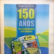 Coleccionismo de Revistas y Periódicos: FARO DE VIGO 150 ANIVERSARIO 2002. PRENSA. Lote 90180728