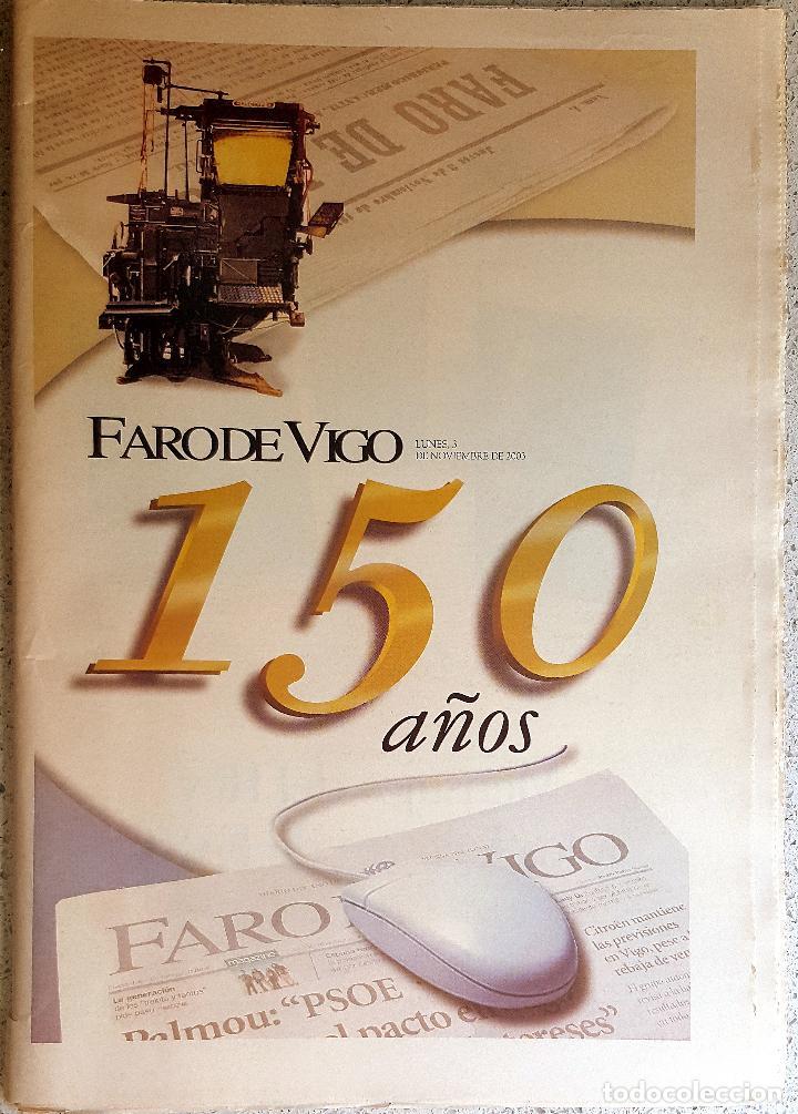 FARO DE VIGO 150 AÑOS 2003. PRENSA. GALICIA (Coleccionismo - Revistas y Periódicos Modernos (a partir de 1.940) - Otros)