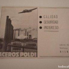 Coleccionismo de Revistas y Periódicos: PUBLICIDAD REVISTA ORIGINAL AÑOS 30. ACEROS POLDI, BILBAO. Lote 90444359