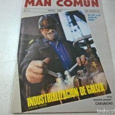 Coleccionismo de Revistas y Periódicos: MAN COMUN-Nº 5-NADAL 1980-INDUSTRIALIZACION DE GALIZA-N. Lote 90646300