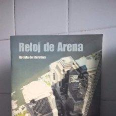 Coleccionismo de Revistas y Periódicos: REVISTA DE LITERATURA RELOJ DE ARENA Nº 30 AÑO 2001 – EDITA LLIBROS DEL PEXE. Lote 90711630