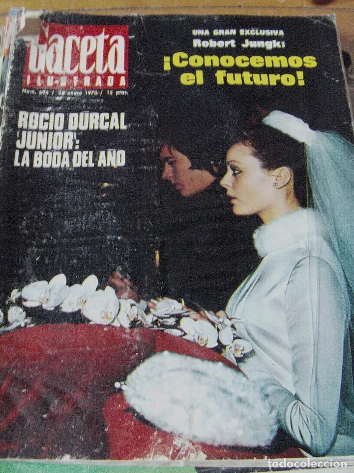 REVISTA GACETA ILUSTRADA 1970 BODA ROCÍO DÚRCAL Y JUNIOR (Coleccionismo - Revistas y Periódicos Modernos (a partir de 1.940) - Otros)
