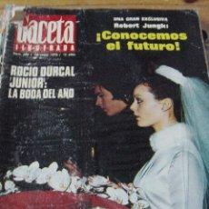 Coleccionismo de Revistas y Periódicos: REVISTA GACETA ILUSTRADA 1970 BODA ROCÍO DÚRCAL Y JUNIOR. Lote 90854345