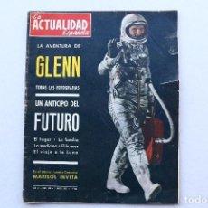 Coleccionismo de Revistas y Periódicos: ACTUALIDAD ESPAÑOLA - ASTRONAUTA GLENN - MARISOL. Lote 90939915