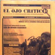 Coleccionismo de Revistas y Periódicos: REVISTA DE INVESTIGACIÓN EL OJO CRÍTICO Nº 82 OVNIS, PARAPSICOLOGÍA, OCULTISMO, ANOMALÍAS, SECTAS. Lote 91219485