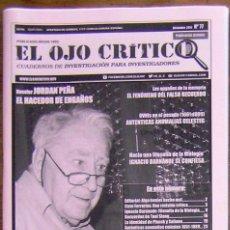 Coleccionismo de Revistas y Periódicos: REVISTA EL OJO CRÍTICO Nº 77. ESPECIAL JORDÁN PEÑA. UMMO, OVNIS, PARAPSICOLOGIA, PARANORMAL, UFO. Lote 91529968