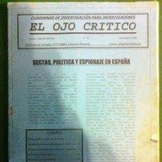 Coleccionismo de Revistas y Periódicos: REVISTA EL OJO CRÍTICO Nº38.SECTAS Y ESPIONAJE.CESID.CNI.CLARA TAHOCES.FRIENSHIP.OVNI.PARAPSICOLOGIA. Lote 91797700