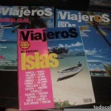 Coleccionismo de Revistas y Periódicos: REVISTA DE VIAJES VIAJEROS ESPECIAL ISLAS ,3 REVISTAS. Lote 91801550