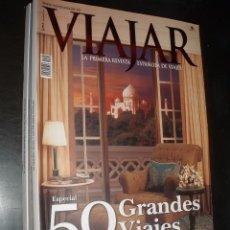 Coleccionismo de Revistas y Periódicos: REVISTA DE VIAJES VIAJAR ESPECIAL 50 GRANDES VIAJES. Lote 91803670