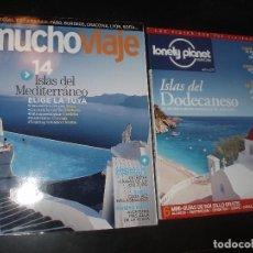 Coleccionismo de Revistas y Periódicos: REVISTA DE VIAJES MUCHO VIAJE,LONELY PLANET DODECANESO GRIEGAS.ISLAS MEDITERRANEO ,2 REVISTAS. Lote 91815005