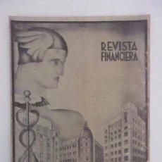 Coleccionismo de Revistas y Periódicos: ANTIGUA REVISTA FINANCIERA - BANCO DE VIZCAYA - BILBAO - AÑO I - REVISTA Nº 1 - AÑO 1932. Lote 91950230
