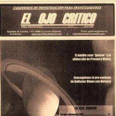 Coleccionismo de Revistas y Periódicos: REVISTA EL OJO CRÍTICO Nº57. CONTRATO BALLESTER OLMOS.OVNIS.PARAPSICOLOGIA.ABDUCCIÓN.UMMO.SECTAS.UFO. Lote 92747170