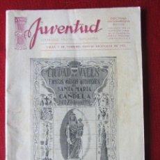 Coleccionismo de Revistas y Periódicos: JUVENTUD. SEMANARIO NACIONAL SINDICALISTA. VALLS, 1 DE FEBRERO . FIESTAS DECENALES DE 1951. Lote 93023730