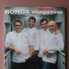 Coleccionismo de Revistas y Periódicos: REVISTA RONDA MAGAZINE IBERIA. JUNIO 2011. PACO RONCERO. DANI GARCÍA. RAMÓN FREIXA. TOÑO PÉREZ.. Lote 93096875