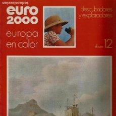 Coleccionismo de Revistas y Periódicos: EURO 2000 - Nº 12 - DESCUBRIDORES Y EXPLORADORES - ED. VICENS VIVES - COMPLETO - CROMOS SIN PEGAR. Lote 93342910