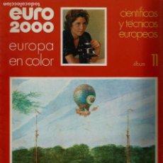 Coleccionismo de Revistas y Periódicos: EURO 2000 - Nº 11 - CIENTIFICOS Y TECNICOS EUROPEOS - ED. VICENS VIVES - COMPLETO - CROMOS SIN PEGAR. Lote 93365065