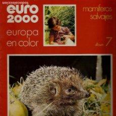 Coleccionismo de Revistas y Periódicos: EURO 2000 - N 7 - MAMIFEROS SALVAJES - ED. VICENS VIVES - COMPLETO - CROMOS SIN PEGAR - SIN USAR. Lote 93365810