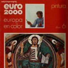 Coleccionismo de Revistas y Periódicos: EURO 2000 - Nº 6 - PINTURA - ED. VICENS VIVES - COMPLETO - CROMOS SIN PEGAR - SIN USAR. Lote 93366060