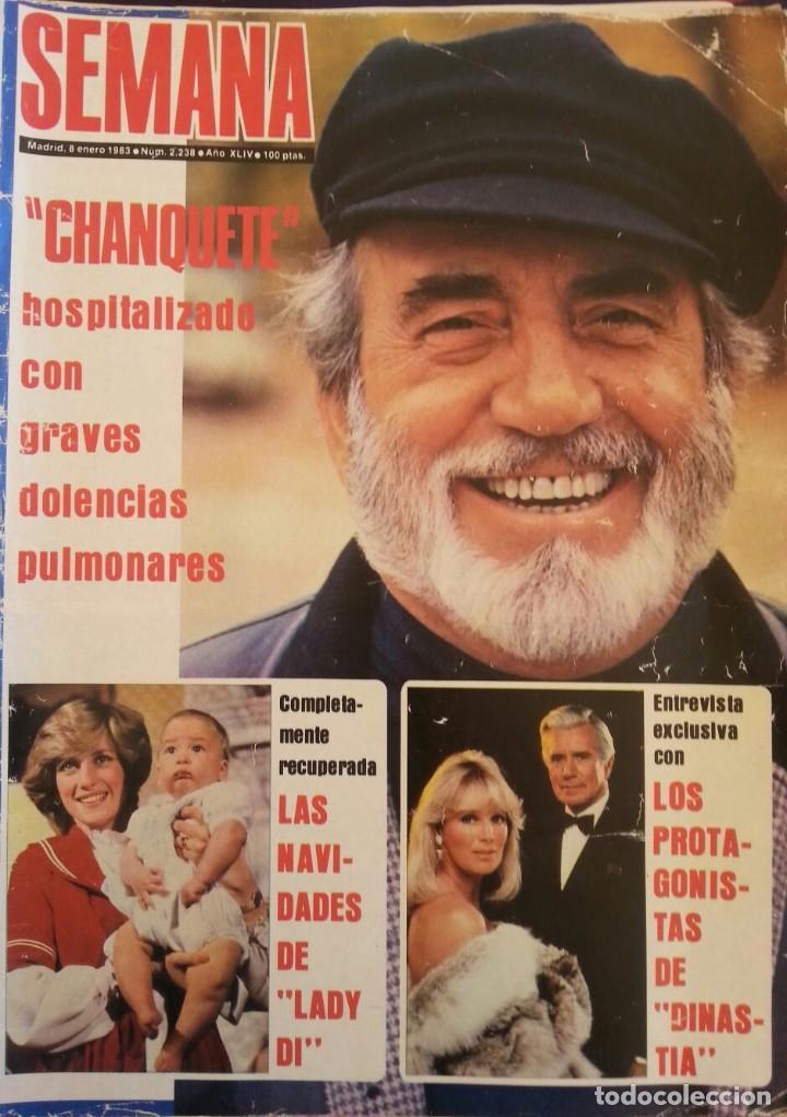 REVISTA SEMANA AÑO 1983. NÚMERO 2238. CHANQUETE (Coleccionismo - Revistas y Periódicos Modernos (a partir de 1.940) - Otros)
