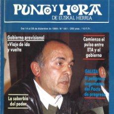 Coleccionismo de Revistas y Periódicos: PUNTO Y HORA DE EUSKAL HERRIA. 561. DICIEMBRE 1989. Lote 93727845