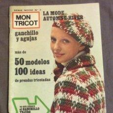 Coleccionismo de Revistas y Periódicos: REVISTA MON TRICOT.GANCHILLO Y AGUJAS. N-7. 1971. Lote 93835115